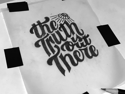 The Truth Is Out There Db hand lettering lettering typography type