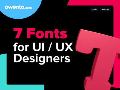 Owento - ProTips #1 home projects fonts owento free unique clear simple modern protips tips tip blue red 2021 best font font designer ux ui