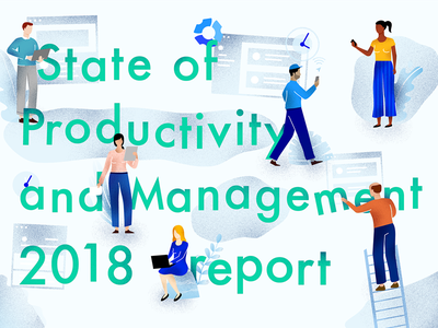 State Of Productivity and Management Report 2018 gps texture people team 2018 management productivity tracking time timetracking remote report
