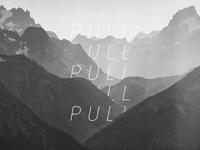 Pull, pull, pull...