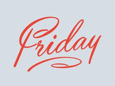 Friday, Friday, Friday