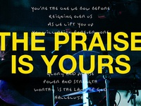 Yours (Glory and Praise)