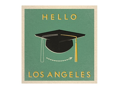 HELLO LA! los angeles la graduation vintage travel illustration