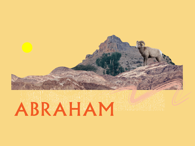 Abraham collage desert covenant ram abraham bible jesus typography church