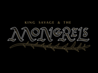 King Savage & the Mongrels WIP