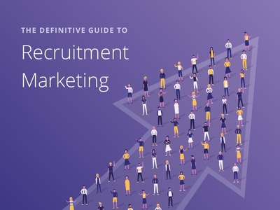 Definitive Guide to Recruitment Marketing ebook