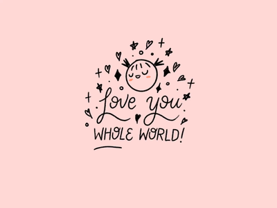You're my Whole World! illustration stuff my kid says procreate lettering
