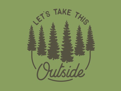 Let's Take This Outside T-Shirt
