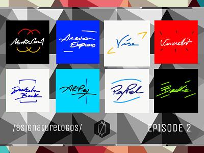 /8signaturelogos/, Episode 2: Payments and Banks 8signaturelogos logo design typewriting handwriting signature logo branding vector illustration minimal graphic design design art