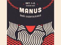 Manus [ Poster for a Fest ]