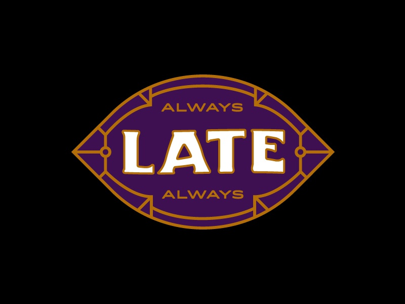Late Late Late patch logo badge line type lettering