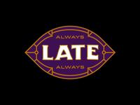 Late Late Late