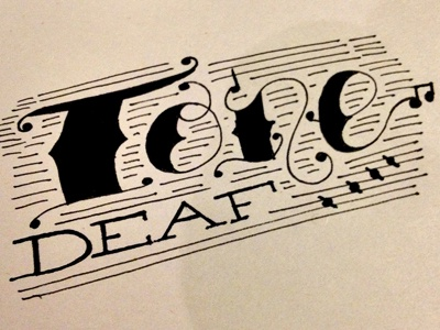 Tone Deaf Sketch typography