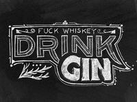 Drink Gin Damn it