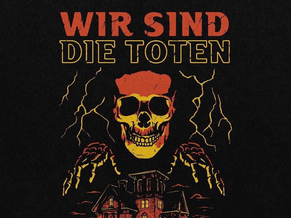 WIR SIND DIE TOTEN grim reaper reaper skeleton 80s merch illustration apparel horror art creepy scary halloween horror skull