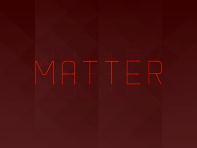 matter / special project