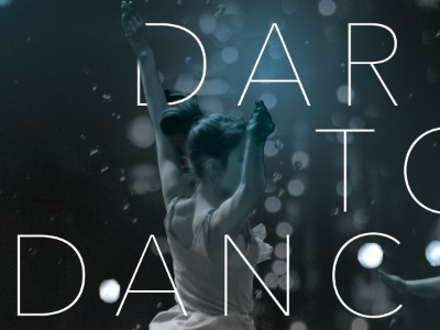 dare to dance / show poster