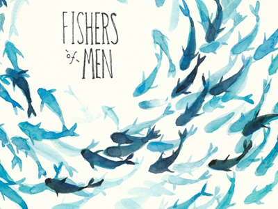 Fishies fishes fish fish circle fishers of men blue fish watercolor scripture illustration typography
