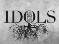 IDOLS Sermon Series