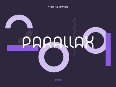 2019 Parallax Year in Review year in review yearinreview video app ux ui design marketing web agency