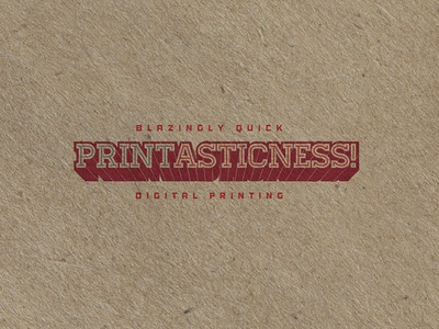 Printasticness!