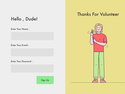 DailyUI 001: Sign Up Page Of Volunteers web illustration ux ui design