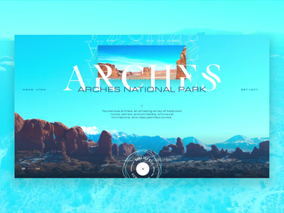 Arches travel design national parks sketchapp video layout exploration imagery grid layout interface mockup ux web design grid ui
