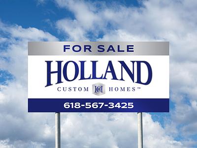 Holland Custom Homes Sign home builder construction real estate sign