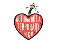 Nothing but a temporary high