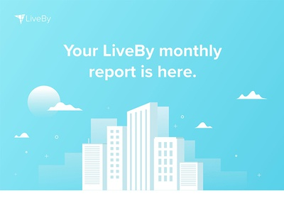 LiveBy Monthly Email Report