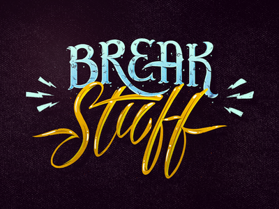 Break Stuff limp bizkit stuff break typography type photoshop lettering letter illustration calligraphy