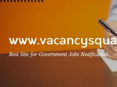 Vacancysquare: Latest Government & Private Job Notification | Sa sarkari job notifications sarkari job notifications