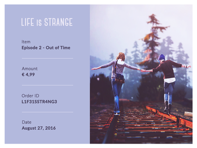 Email Receipt - Daily UI #017 life is strange email ux design daily ui 17 ux ui design ui daily ui dailyui daily ui 017 email receipt