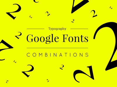 Typography: Google Fonts Combinations - Volume 2