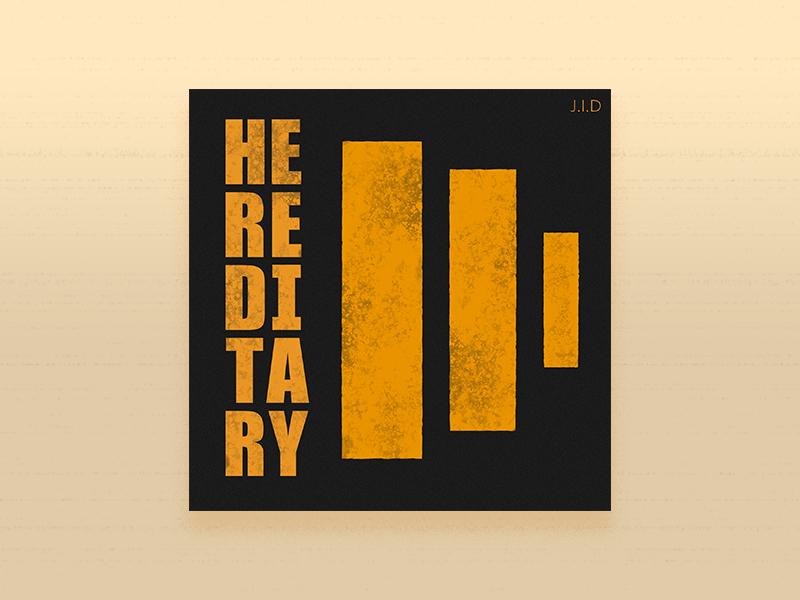 J.I.D - Hereditary j.i.d dreamville rap artist song album cd art cover music