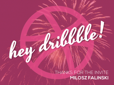 Hey Dribbble! dribbble debut debut fireworks