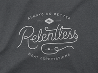 Be Relentless