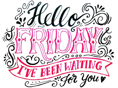 Hello Friday 366 days of type lettering typography illustration handlettering