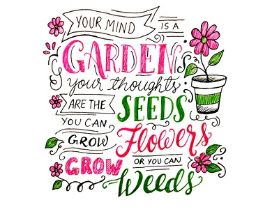 Grow Flowers, not weeds 366 days of type garden typography lettering flowers illustration handlettering