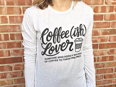 Coffee(ish) shirt design oklahoma illustration screenprinting lettering hand lettering shirt design