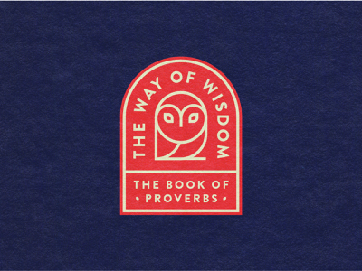 Proverbs Sermon Series overprint typography simple logo illustration cincinnati badge icon navy proverbs series sermon