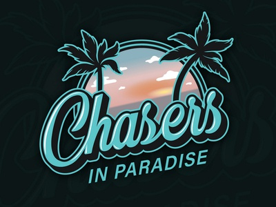 Chasers in paradise