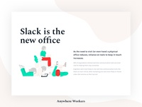 Anywhere Workers - Slack is the new office