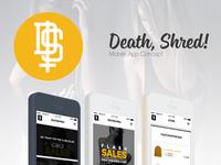 Death, Shred! Streetwear - App Concept