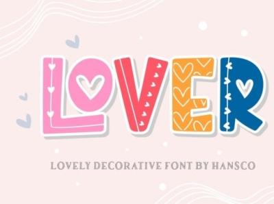 Lover Font decorative friendly cool fontdesign font unique typography illustration design