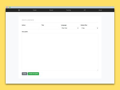 "Working on simple and minimal ""Pastebin"" design pastebin web development minimal design frontend"