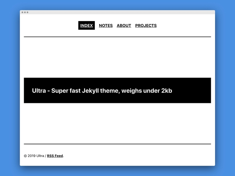 Ultra - Super fast Jekyll theme design web development theme jekyll minimal