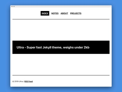 Ultra - Super fast Jekyll theme design web development theme jekyll minimal