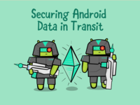 Securing Android  Data in Transit