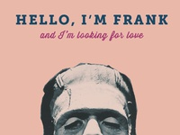Frank: Looking for Love